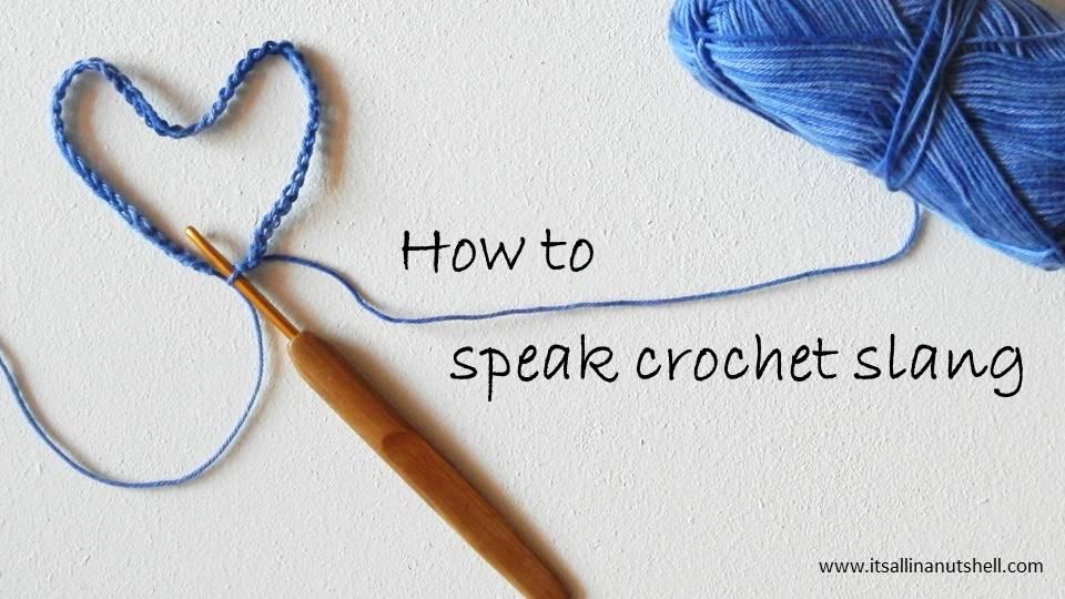 how to speak crochet slang