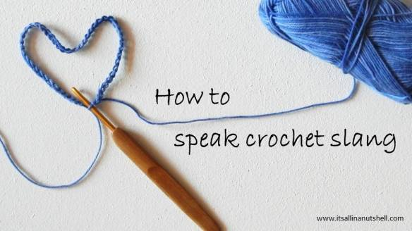how to speak crochet slang